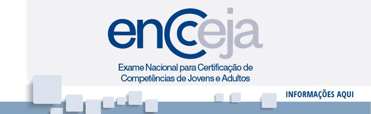 ENCCEJA 2019: Solicitação e Emissão do Certificado ou Declaração de Proficiência